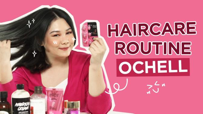 Haircare Routine Untuk Rambut Rusak & Dicat Ala Ochell