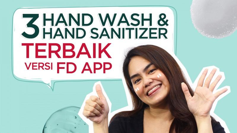 3 Rekomendasi Hand Sanitizer Dan Hand Wash Terbaik! | FD Insight
